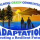 'Adaptation' Building Green Communities Conference Begins – July 19, 2012
